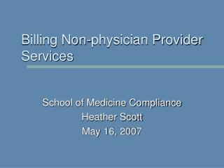 Billing Non-physician Provider Services