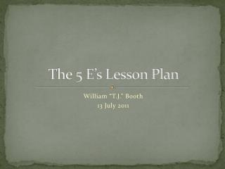 The 5 E s Lesson Plan