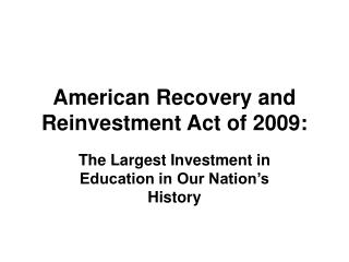 American Recovery and Reinvestment Act of 2009: