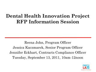 Dental Health Innovation Project RFP Information Session
