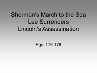 Sherman's March to the Sea Lee Surrenders Lincoln's Assassination