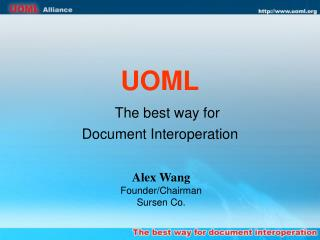 UOML The best way for  Document Interoperation