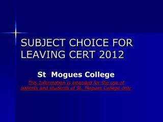 SUBJECT CHOICE FOR LEAVING  CERT 2012