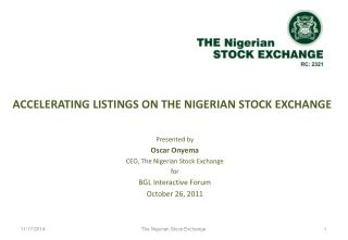 ACCELERATING  LISTINGS ON THE NIGERIAN STOCK EXCHANGE