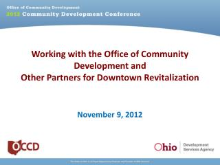 Working with the Office of Community Development and Other Partners for Downtown Revitalization