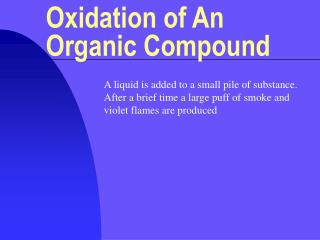 Oxidation of An Organic Compound