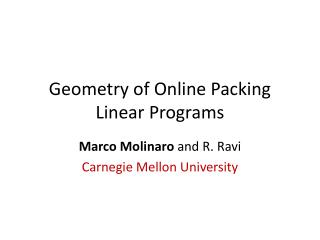 Geometry of Online Packing Linear Programs