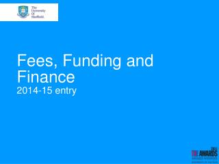 Fees, Funding and Finance 2014-15 entry