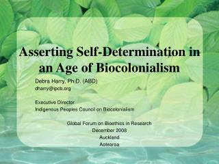 Asserting Self-Determination in an Age of Biocolonialism