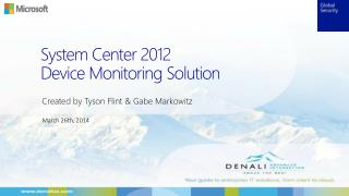 System Center 2012  Device  Monitoring Solution