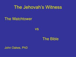 The Jehovah's Witness