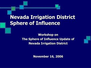 Nevada Irrigation District Sphere of Influence