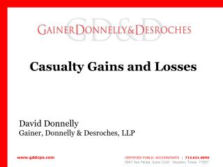 Casualty Gains and Losses