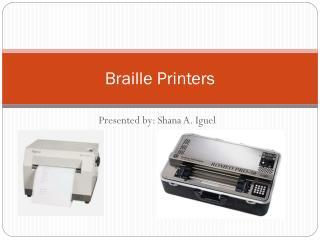 Braille Printers