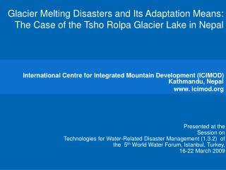 Glacier Melting Disasters and Its Adaptation Means: The Case of the Tsho Rolpa Glacier Lake in Nepal