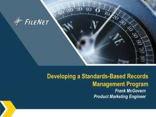 Developing a Standards-Based Records Management Program