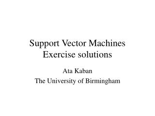 Support Vector Machines Exercise solutions