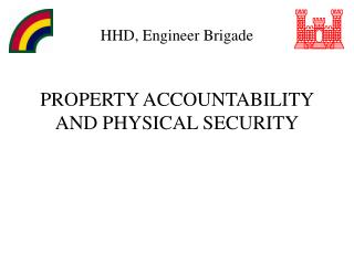 PROPERTY ACCOUNTABILITY AND PHYSICAL SECURITY