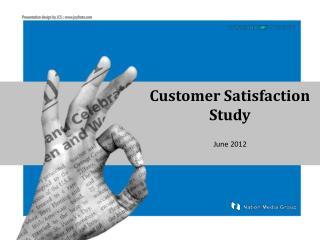 Customer Satisfaction Study