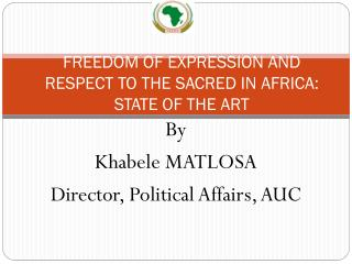 FREEDOM OF EXPRESSION AND RESPECT TO THE SACRED IN AFRICA: STATE OF THE ART