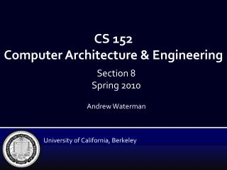 CS 152 Computer Architecture & Engineering