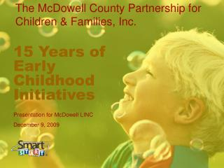 15 Years of  Early Childhood Initiatives