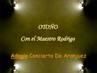 Adagio Concierto De Aranjuez