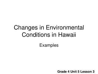Changes in Environmental Conditions in Hawaii