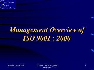 Management Overview of ISO 9001 : 2000