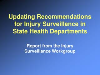 Updating Recommendations for Injury Surveillance in State Health Departments
