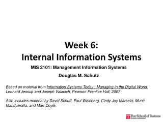 Week 6:  Internal Information Systems