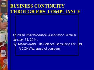 BUSINESS CONTINUITY THROUGH EHS  COMPLIANCE