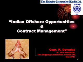 �Indian Offshore Opportunities &   Contract Management�