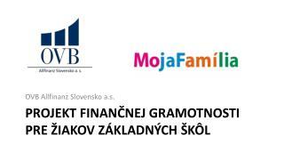 Projekt finančnej gramotnosti pre žiakov základných škôl