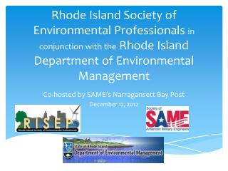 Co-hosted  by SAME�s Narragansett Bay Post December 12, 2012