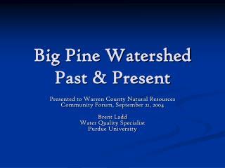 Big Pine Watershed Past & Present
