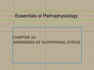 Chapter  10 Disorders of Nutritional Status