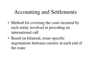 Accounting and Settlements