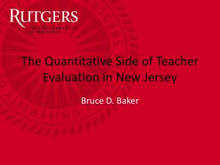 The Quantitative Side of Teacher Evaluation in New Jersey