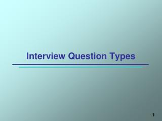 Interview Question Types