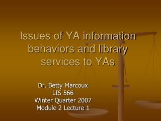 Issues of YA information behaviors and library services to YAs