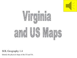 Virginia  and US Maps