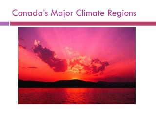 Canada's Major Climate Regions