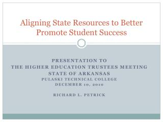 Aligning State Resources to Better Promote Student Success