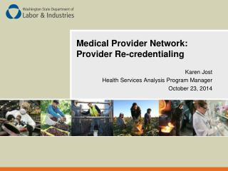 Medical Provider Network: Provider Re-credentialing