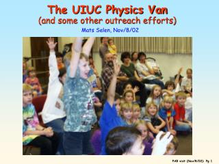 The UIUC Physics Van (and some other outreach efforts)