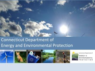 Department of Energy and Environmental Protection Information Technology Investment Update