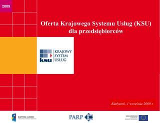 Oferta Krajowego Systemu Usług (KSU) dla przedsiębiorców