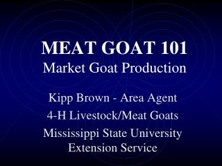 MEAT GOAT 101 Market Goat Production