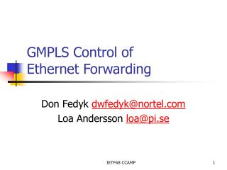 GMPLS Control of  Ethernet Forwarding